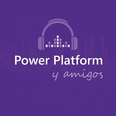 Power Platform y Amigos