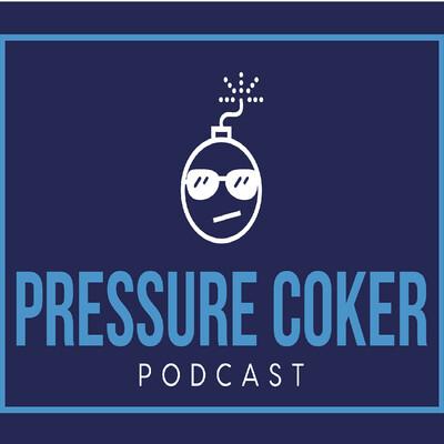 Pressure Coker Podcast