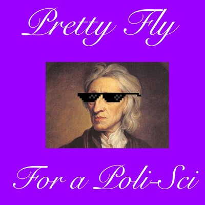 Pretty Fly for a Poli-Sci