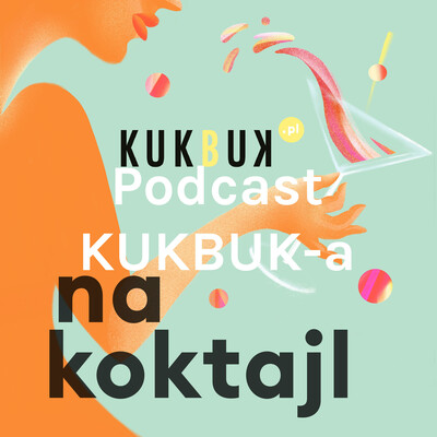 Podcast KUKBUK-a: Na koktajl