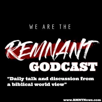 Remnant News / Remnant Godcast