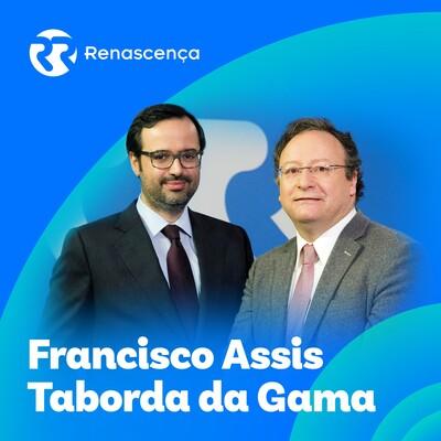Renascença - Francisco Assis-João Taborda da Gama