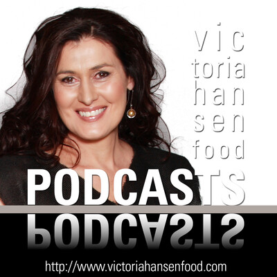 Podcasts – Victoria Hansen Food