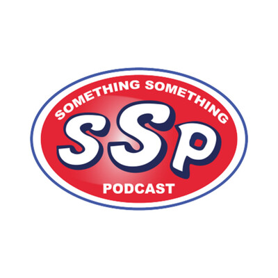 Something Something Podcast