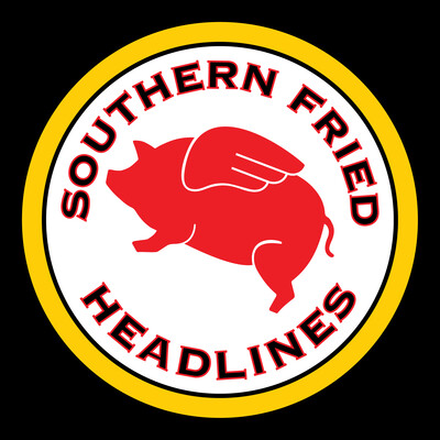 Southern Fried Headlines