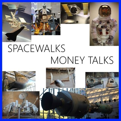 Spacewalks Money Talks