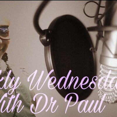 Weekly Wednesday With Dr Paul