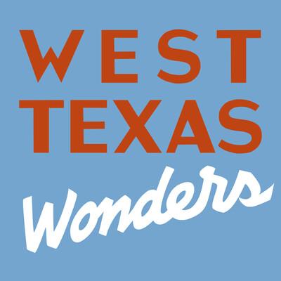 West Texas Wonders