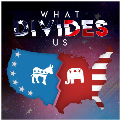 What Divides Us? Podcast
