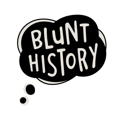 What the F Presents: Blunt History