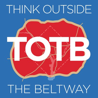 The Think Outside the Beltway podcast