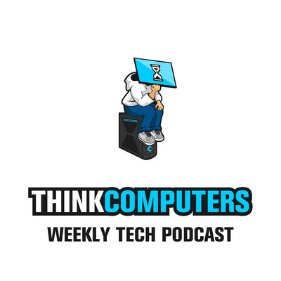 ThinkComputers Weekly Tech Podcast