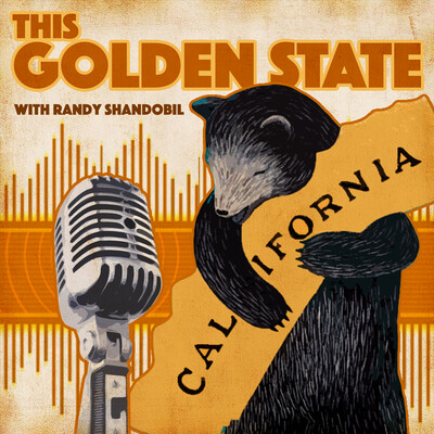 This Golden State with Randy Shandobil