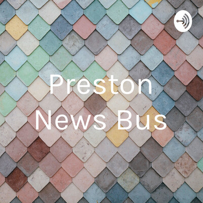 Preston News Bus