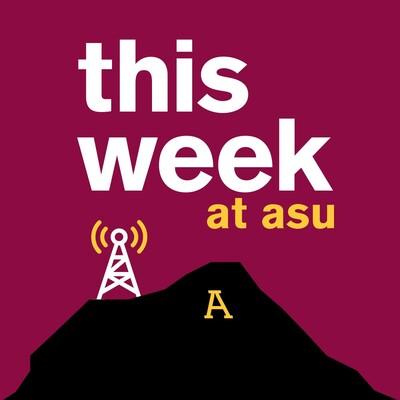 This Week at ASU