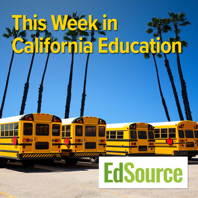 This Week in California Education