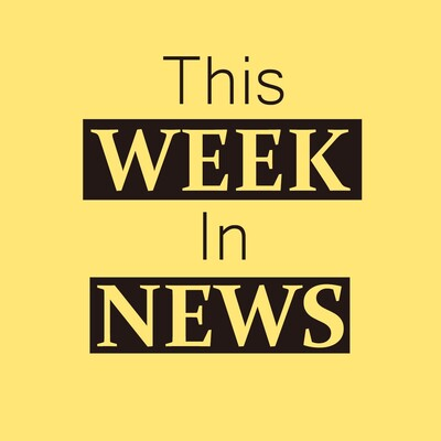 This Week In News