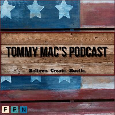 PRN: Tommy Mac's Podcast