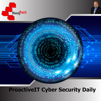 ProactiveIT Cyber Security Daily