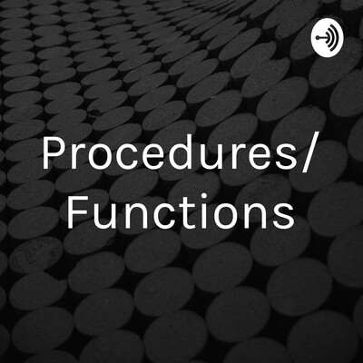 Procedures/Functions