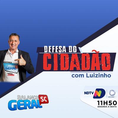 Programa Defesa do Cidadão com Luizinho