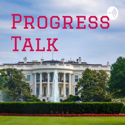 Progress Talk