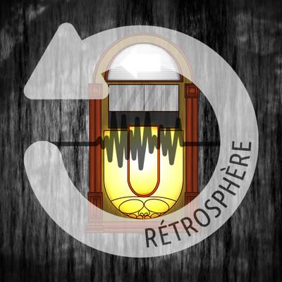 Retrosphère - La mensuelle
