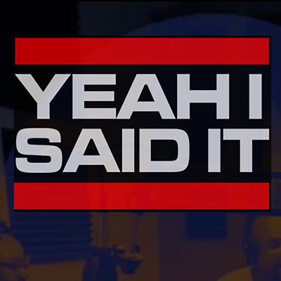 Yeah I Said It Radio Show