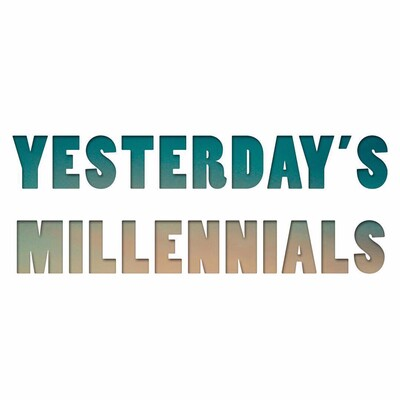 Yesterdays Millennials Podcast