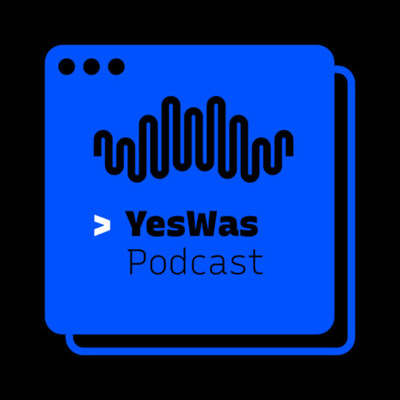 YesWas   Podcast