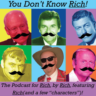 You Don't Know Rich!