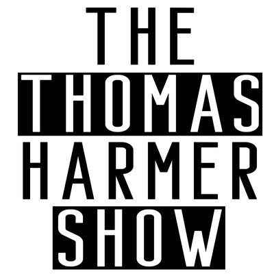 The Thomas Harmer Show