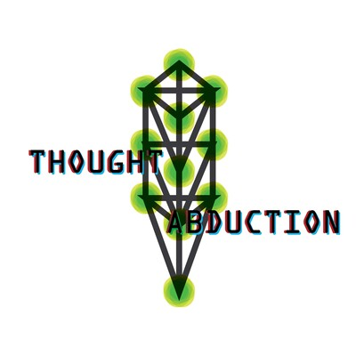Thought Abduction