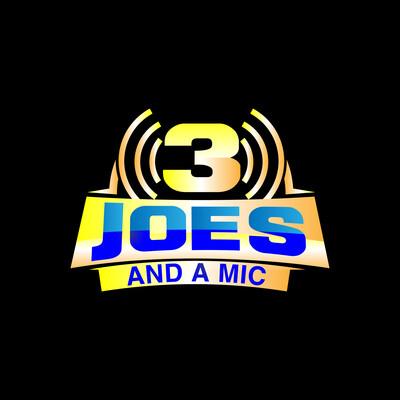 Three Joes & a Mic