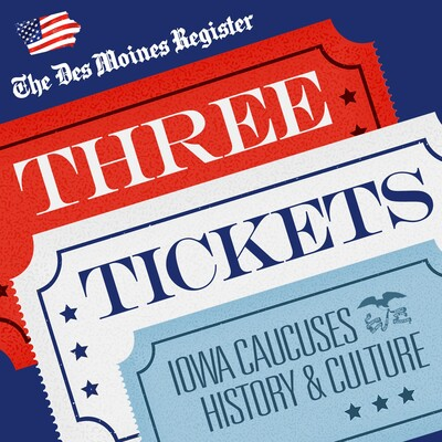 Three Tickets: History and Culture of the Iowa Caucuses