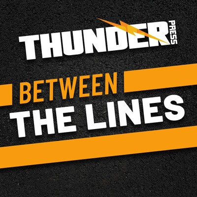 Thunder Press Between The Lines