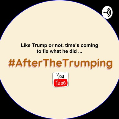 What's AFTER THE TRUMPING ?