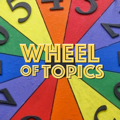 Wheel Of Topics