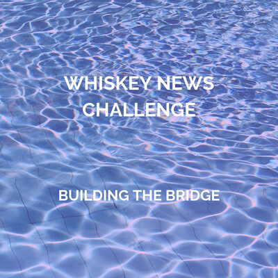 Whiskey News Challenge