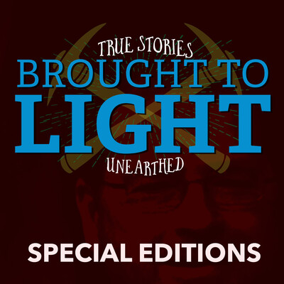 Special Editions – Brought To Light