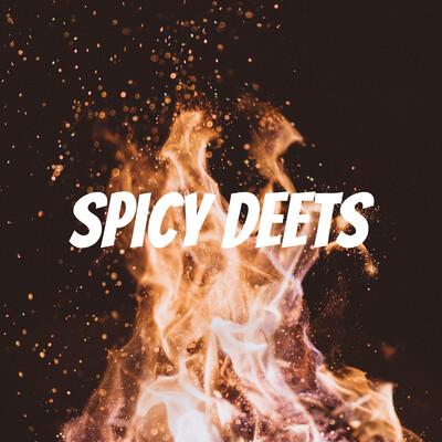 Spicy Deets
