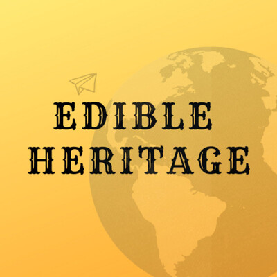 Edible Heritage