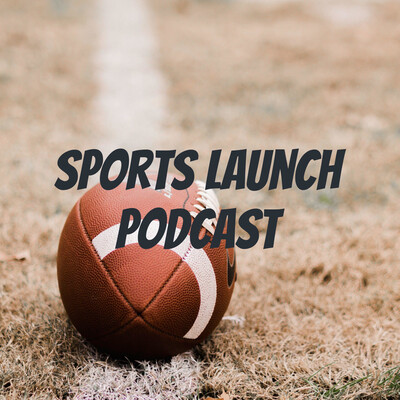 Sports Launch Podcast