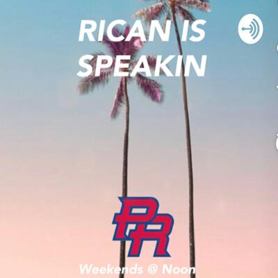 Rican Is Speakin