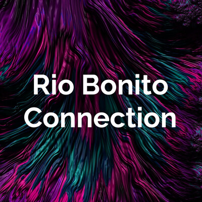 Rio Bonito Connection
