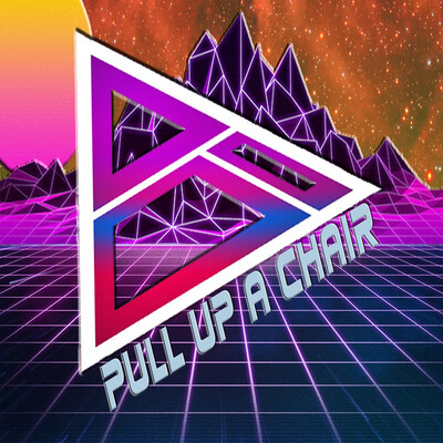 Pull Up A Chair Podcast