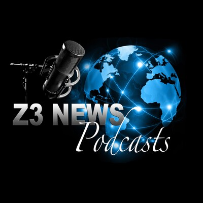 Z3 News Podcasts