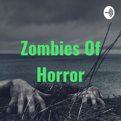 Zombies Of Horror