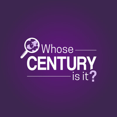 Whose Century Is It?: Ideas, trends & twists shaping the world in the 21st century