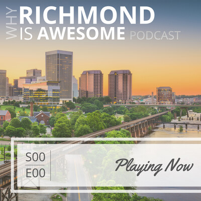Why Richmond Is Awesome Podcast